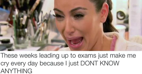 13 Things Every Student Has Done During Exam Period