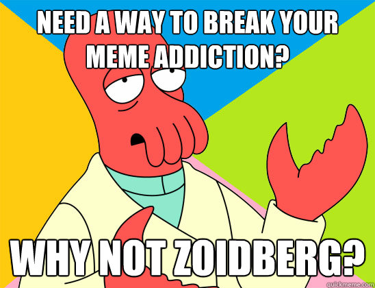 Signs You've Got a Meme Addiction